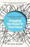 Picture of Stopping the Noise in Your Head: The New Way to Overcome Anxiety and Worry