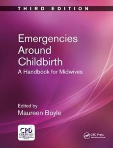 Picture of Emergencies Around Childbirth: A Handbook for Midwives
