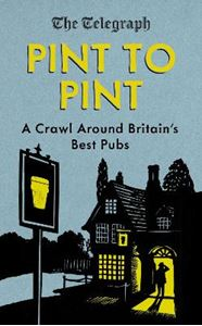 Picture of Pint to Pint: Crawl Around Britain's Best Pubs
