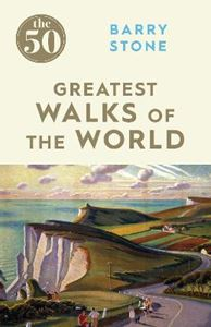 Picture of 50 Greatest Walks of the World