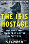 Picture of ISIS Hostage: One Man's True Story of 13 Months in Captivity