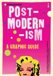 Picture of Introducing Post-Modernism : A Graphic Guide to Cutting Edge Thinking