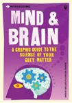 Picture of Introducing Mind & Brain : A Graphic Guide