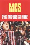 Picture of Future Is Now!: MC5