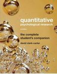 Picture of Quantitative Psychological Research: The Complete STudent's Companion