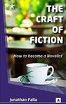 Picture of Craft of Fiction: How to Become a Novelist