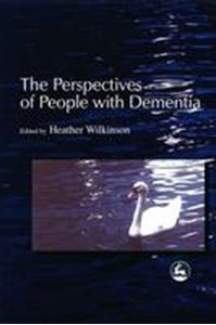 Picture of Perspectives of People with Dementia: Research Methods and Motivations