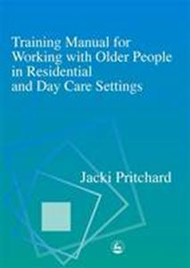 Picture of Training Manual for Working with Older People in Residential and Day C