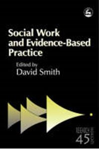 Picture of Social Work and Evidence Based Practice