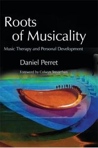 Picture of Roots of Musicality:  Music Therapy and Personal Development