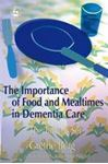 Picture of Importance of Food and Mealtimes in Dementia Care