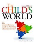 Picture of Child's World: The Comprehensive Guide to Assessing Children in Need
