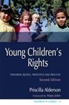 Picture of Young Children's Rights: Exploring Beliefs, Principles and Practice 2ed