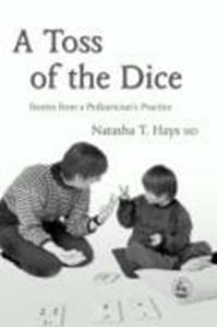 Picture of Toss of the dice: Stories  from a Pediatrician's practice