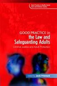 Picture of Good Practice in the Law and Safeguarding Adults : Criminal Justice