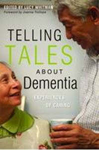 Picture of Telling Tales About Dementia: Experiences of Caring