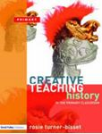 Picture of Creative Teaching History in the Primary Classroom