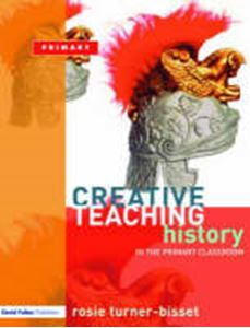 Picture of Creative Teaching: History in the Primary Classroom