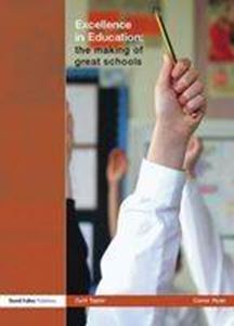 Picture of Excellence in education:the making of great schools