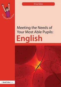 Picture of Meeting the Needs of  Your Most  Able Pupils: English