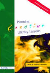 Picture of Planning Creative Literacy Lessons