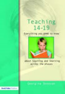 Picture of Teaching 14-19 : Everything you need to know about teaching and learning