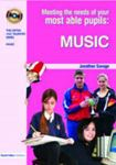 Picture of Meeting the Needs of Your Most Able Pupils: Music