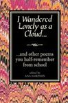 Picture of I Wandered Lonely as a Cloud...and other poems you half-remember from