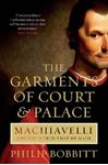 Picture of Garments of Court and Palace: Machiavelli and the World That He Made