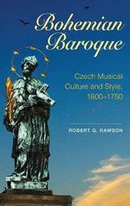 Picture of Bohemian Baroque: Czech Musical Culture and Style, 1600-1750