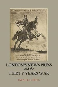 Picture of London's News Press and the Thirty Years War