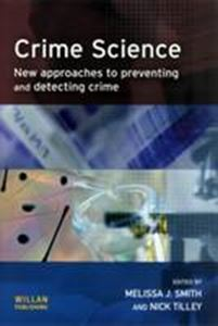 Picture of Crime Science: New Approaches to Preventing and Detecting Crime