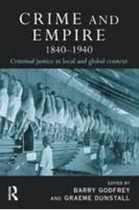 Picture of Crime and Empire, 1840-1940