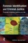 Picture of Forensic Identification and Criminal Justice
