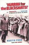 Picture of Hurrah for the Blackshirts!: Fascists and Fascism in Britain Between the Wars
