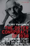 Picture of Oster Conspiracy of 1938: The Unknown Story of the Military Plot to Kill Hitler