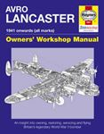 Picture of Avro Lancaster Manual 1941 onwards (all marks): An Insight into Owning, Restoring, Servicing and Flying Britain's Legendary World War II Bomber