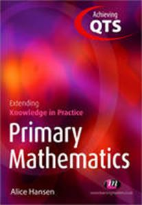 Picture of Primary Mathematics: Extending Knowledge into Practice