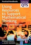Picture of Using resources to support Mathematical thinking