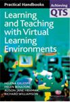 Picture of Learning and Teaching with Virtual Learning Environments
