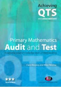 Picture of Primary Mathematics Audit and Test : Assessing Your Knowledge and Unde