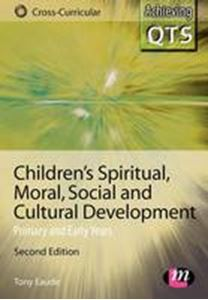 Picture of Children's Spiritual, Moral, Social and Cultural Development 2ed