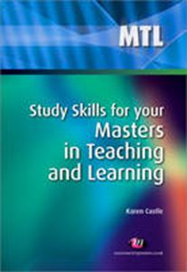 Picture of Study Skills for Your Masters in Teaching and Learning