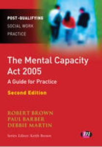 Picture of Mental Capacity Act 2005 : A Guide for Practice 2ed