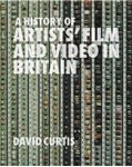 Picture of History of Artists' Film and Video in Britain, 1897-2004