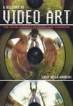 Picture of History of Video Art: The Development of Form and Function