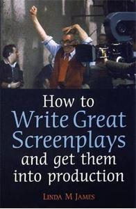 Picture of How to Write Great Screenplays: And Get Them into Production
