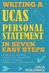 Picture of Writing a UCAS Personal Statement in Seven Easy Steps