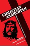 Picture of Christian Anarchism: A Political Commentary on the Gospel