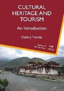 Picture of Cultural Heritage and Tourism: An Introduction